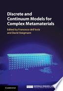 Discrete and Continuum Models for Complex Metamaterials