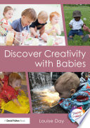 Discover Creativity with Babies