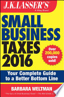 J K  Lasser s Small Business Taxes 2016 Book