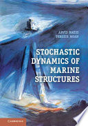Stochastic Dynamics Of Marine Structures
