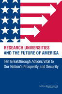 Research Universities and the Future of America