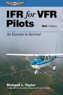 IFR for VFR Pilots