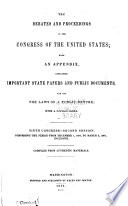 The Debates and Proceedings in the Congress of the United States
