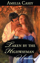 Taken by the Highwayman