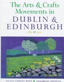 The Arts and Crafts Movements in Dublin   Edinburgh