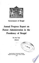 Annual Progress Report on Forest Administration in the Presidency of Bengal