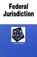 Federal Jurisdiction in a Nutshell Book