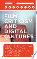 Film Criticism And Digital Cultures Book