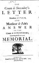 Pdf The Count de Sinzendorf's Letter to Monsieur de Palm, and Monsieur de Palm's Answer to the Count de Sinzendorf, Concerning the Emperor's Memorial. [A Political Satire.] (A Memorial Presented to the King of Great Britain, by M. de Palm, the Emperour's Resident ... 2 March, 1726-7.) Lat. and Eng