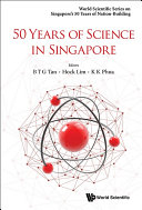 50 Years Of Science In Singapore