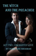 The Witch and the Preacher Act Two