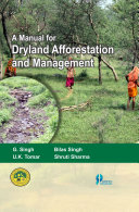 A Manual for Dryland Afforestation and Management