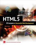 HTML5: 20 Lessons to Successful Web Development [Pdf/ePub] eBook