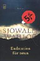 Endstation für neun: Roman