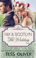 Nix & Scotlyn: The Wedding