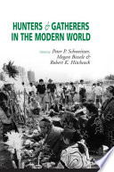 Hunters and Gatherers in the Modern World