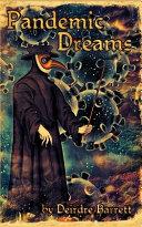 Pandemic Dreams