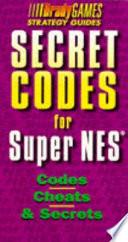 Secret Codes for Super Nes