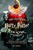Harry Potter Potion Cocktail Cookbook