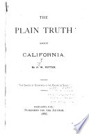 The Plain Truth About California