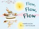 Flow, Flow, Flow Book