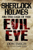 Sherlock Holmes and The Case of The Evil Eye ebook