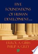 Five Foundations Of Human Development