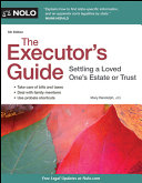 The Executor's Guide :settling a Loved One's Estate Or Trust