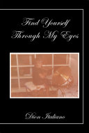 Find Yourself Through My Eyes
