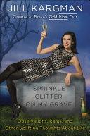Pdf Sprinkle Glitter on My Grave Telecharger