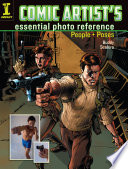 Comic Artist's Essential Photo Reference