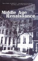 Middle Age Renaissance