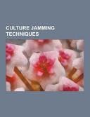 Culture Jamming Techniques