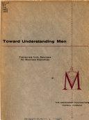 Toward Understanding Men