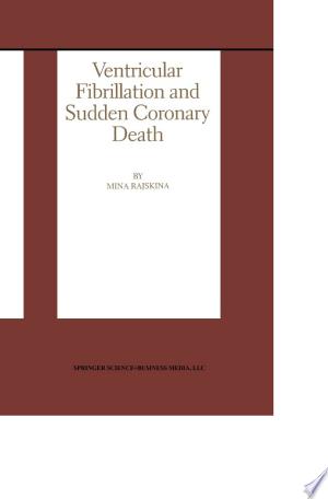 Download Ventricular Fibrillation and Sudden Coronary Death Free Books - EBOOK