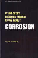 What Every Engineer Should Know about Corrosion