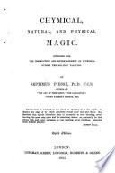 Chymical  Natural  and Physical Magic