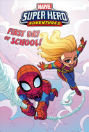 Captain Marvel: First Day of School!