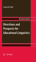 Directions and Prospects for Educational Linguistics