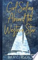 Girl Sailing Aboard the Western Star
