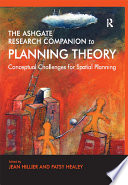 The Ashgate Research Companion to Planning Theory Book