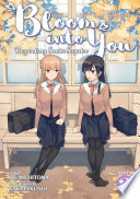 Bloom Into You (Light Novel): Regarding Saeki Sayaka Vol. 2