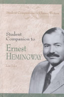 Student Companion to Ernest Hemingway