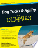 """Dog Tricks and Agility For Dummies"" by Sarah Hodgson"