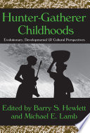 Hunter Gatherer Childhoods