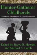 Hunter-Gatherer Childhoods Pdf/ePub eBook