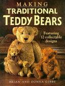 Making Traditional Teddy Bears