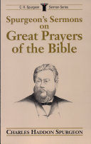Spurgeon's Sermons on Great Prayers of the Bible