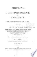 Medical jurisprudence of insanity, or, Forensic psychiatry v. 2