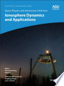 Space Physics and Aeronomy  Ionosphere Dynamics and Applications